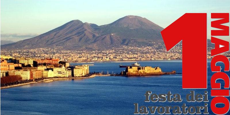 1 Maggio eventi Napoli: cosa fare per il ponte del 1 Maggio
