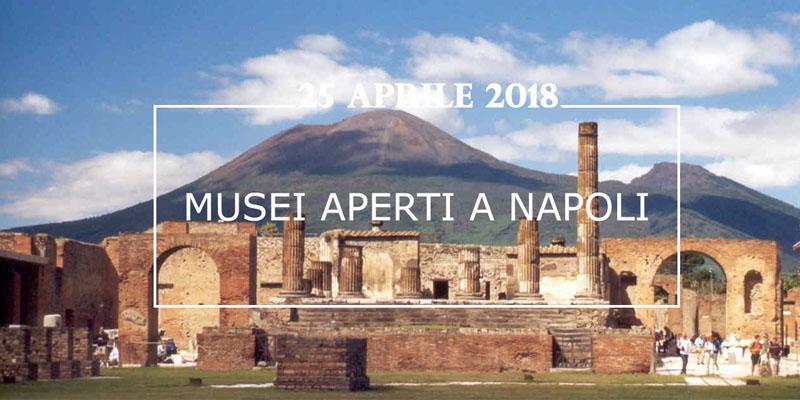 25 Aprile musei aperti Napoli