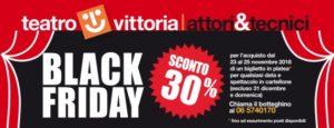 blackfriday Roma Teatro Vittoria